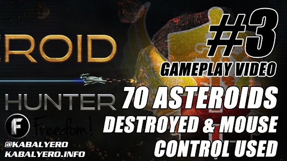 Asteroid Bounty Hunter Gameplay #3 ★ Destroyed 70 Asteroids ★ Mouse Control Used