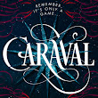 'Caraval' by Stephanie Garber : Mel's Review