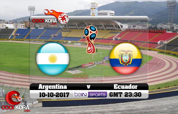 مشاهدة مباراة الإكوادور والأرجنتين اليوم 10-10-2017 تصفيات كأس العالم