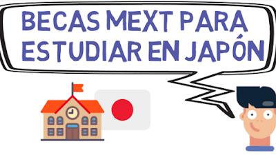 Becas para estudiar en Japón MEXT Monbukagakusho