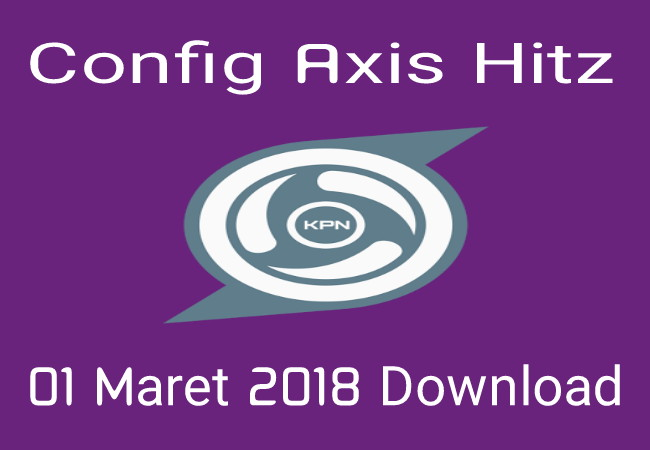 Download Config KPN Rev Axis Hitz Terbaru