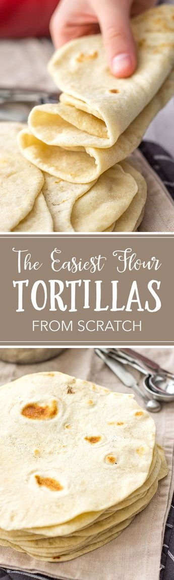 Easy Flour Tortillas From Scratch #Easy #Flour #Tortillas #Scratch #Easyrecipe #Dinner