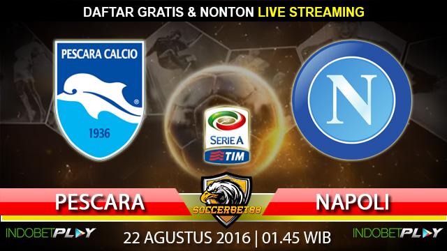 Prediksi Pescara vs Napoli 22 Agustus 2016 (Liga Italia)