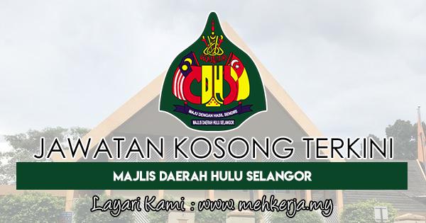 Jawatan Kosong Terkini 2018 di Majlis Daerah Hulu Selangor