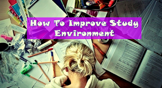 How To Improve Study Environment