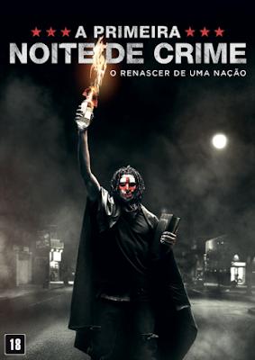 The First Purgue, A Primeira Noite de Crime, O Renascer de uma Nação