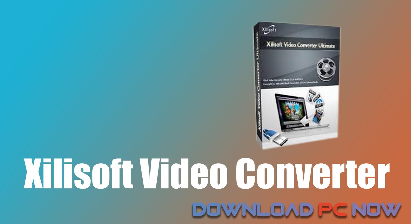 XILISOFT 7.8.21 CONVERTER ULTIMATE TÉLÉCHARGER VIDEO