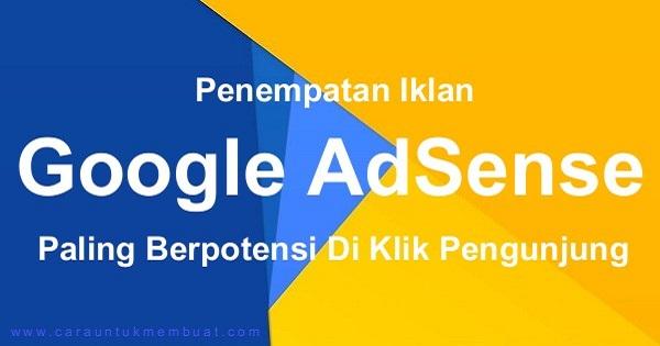 Penempatan Iklan AdSense Yang Berpotensi Di Klik Pengunjung