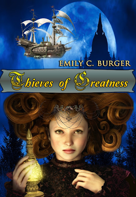 Thieves Of Greatness by Emily C. Burger