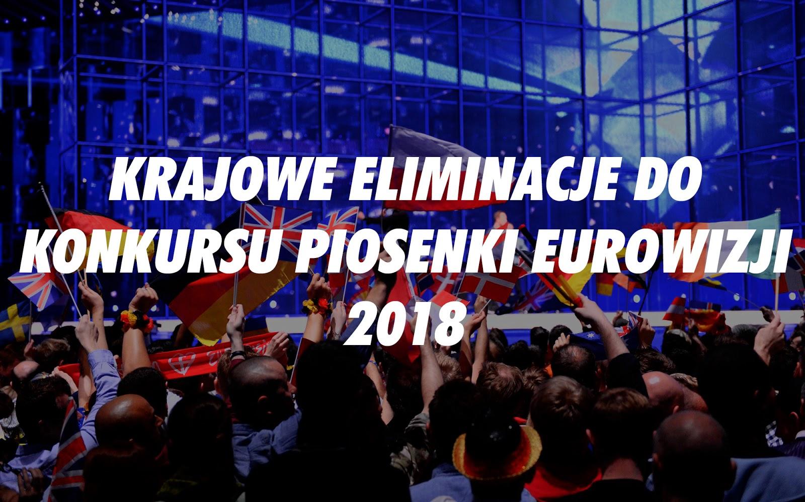Krajowe Eliminacje do Konkursu Piosenki Eurowizji 2018