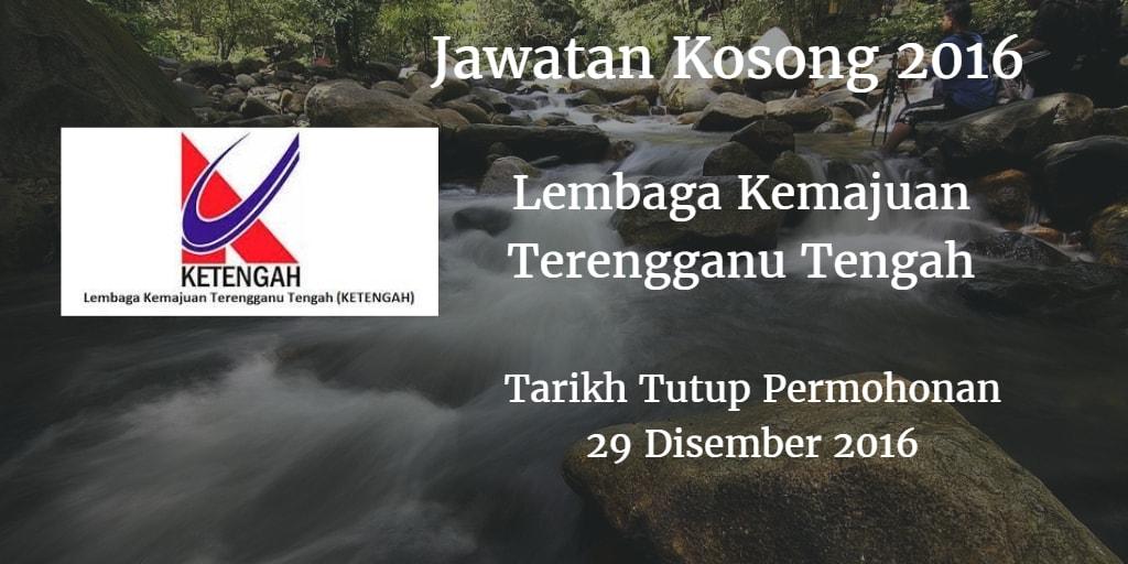 Jawatan Kosong KETENGAH 29 Disember 2016