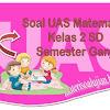 25 Soal UAS Matematika Kelas 2 SD Semester Ganjil Beserta Kunci Jawaban