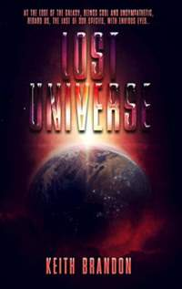 Lost Universe - book promotion by Keith Brandon