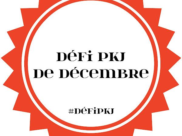 [Challenge] Défi PKJ de décembre 2017