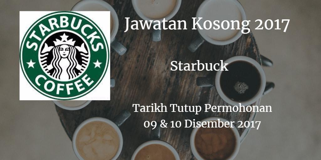 Jawatan Kosong Starbuck 09 & 10 Disember 2017