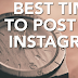 What is the Best Time to Post On Instagram Updated 2019