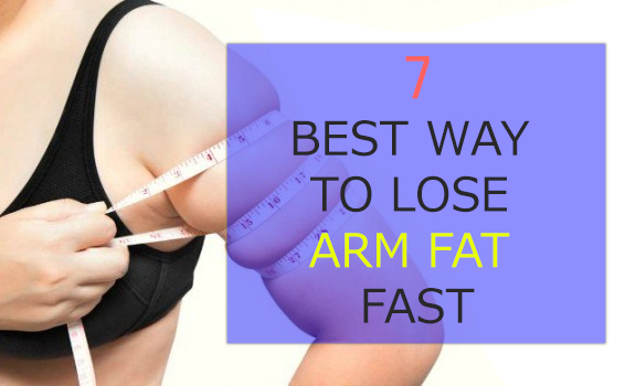 BEST WAY TO LOSE ARM FAT FAST