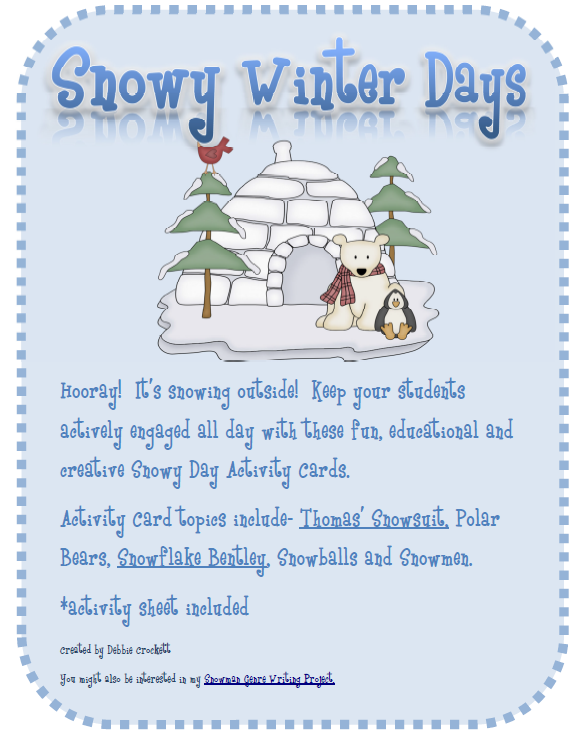 http://www.teacherspayteachers.com/Product/Snowy-Winter-Days-Activities-189418