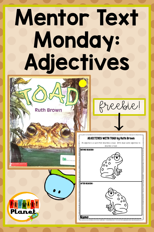 Image of Toad book cover with text Mentor Text Monday: Adjectives Freebie