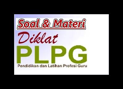 Soal dan Materi PLPG