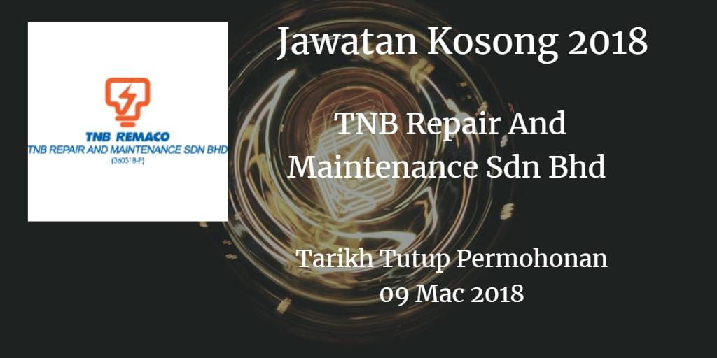 Jawatan Kosong TNB Repair And Maintenance Sdn Bhd 09 Mac 2018