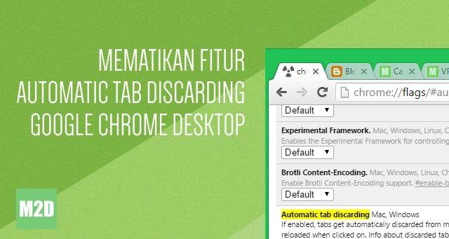 Cara Mematikan Anti Strees  Fitur Auto Reload Google Chrome