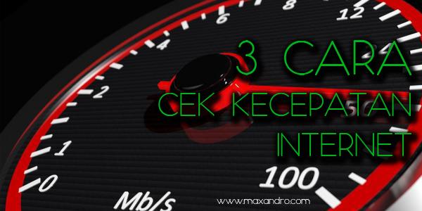 3 Cara Cek Kecepatan Internet di Laptop, PC dan Smartphone