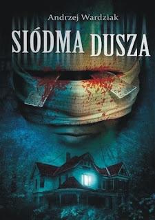 Siódma dusza - Andrzej Wardziak