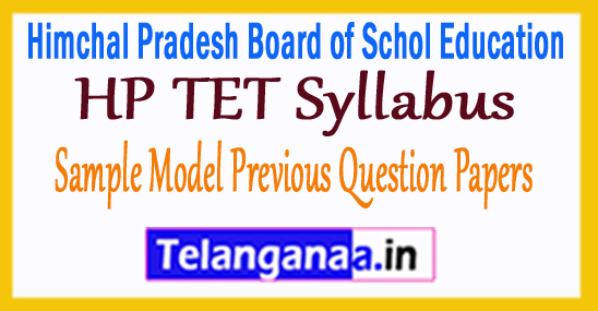 HP TET Syllabus 2018 Sample Model Previous Question Papers