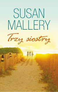 Trzy siostry - Susan Mallery