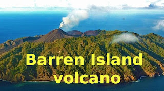 Only Active Volcano in South Asia Barren Island Volcano