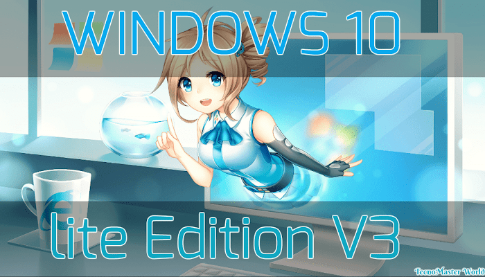Windows 10 Lite Edition V3  (Español) + Regalo Extra / 32 Y 64 BITS