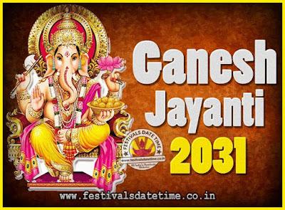 2031 Ganesh Jayanti Puja Date & Time, 2031 Ganesh Jayanti Calendar