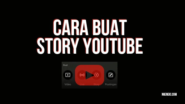Cara Membuat Story di Channel YouTube