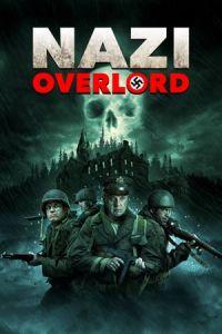Nonton Dan Streaming Nazi Overlord 2018 Film Subtitle Indonesia