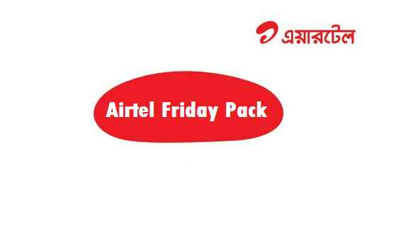 Airtel Friday Pack Offer