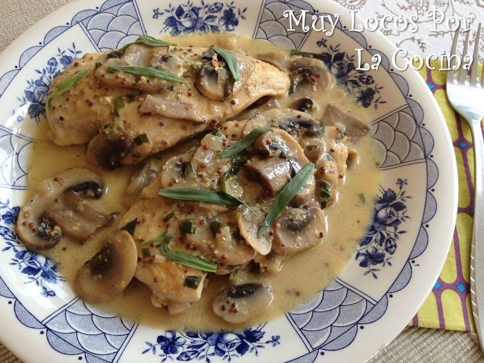 Muy Locos Por La Cocina Pechuga De Pollo Con Salsa De Champiñones Mostaza Y Estragón