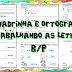 TRABALHANDO SIMILARIDADE FONOLÓGICA ENTRE B/P - 1º ANO