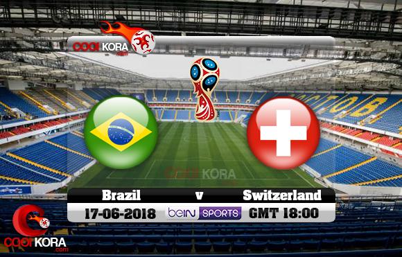 مشاهدة مباراة البرازيل وسويسرا اليوم 17-6-2018 بي أن ماكس كأس العالم 2018