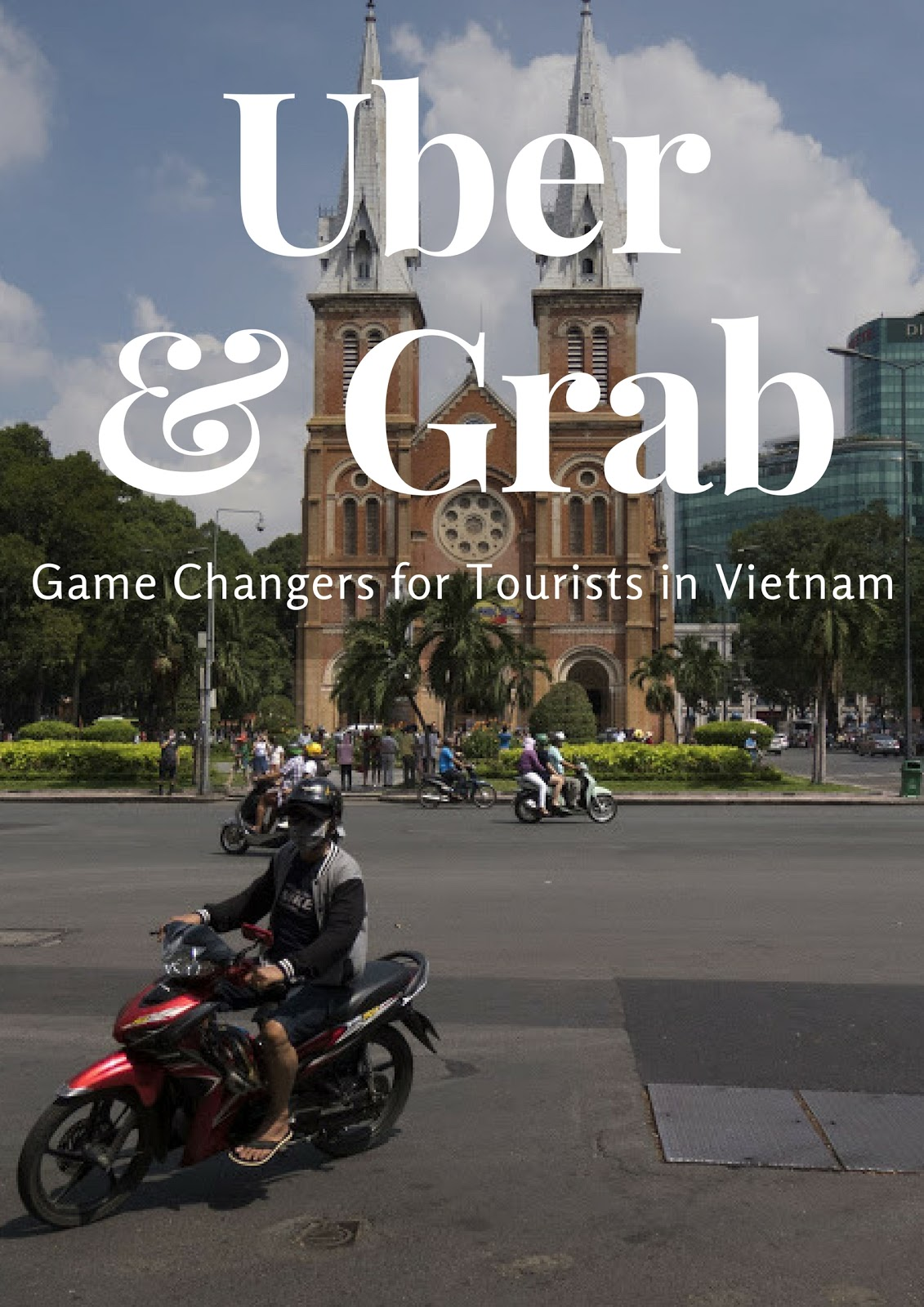 Using Grab in Vietnam: Why Ride Hailing Services are Game Changers