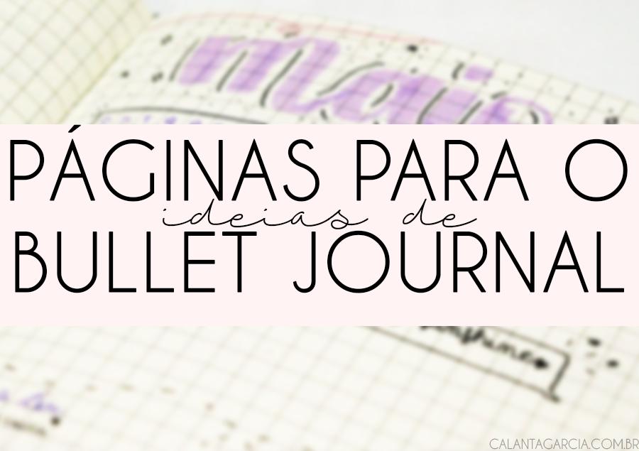 ideias de páginas para usar no seu bullet journal