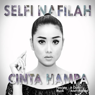 Selfi - Cinta Hampa MP3