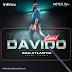"Infinix Smartphones that will makes ""Davido Live in Concert"" More Brighter, Better, Intelligent, Memorable"