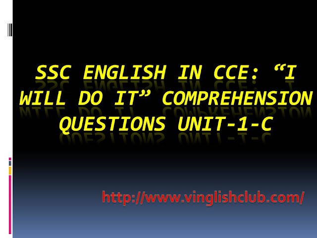 SSC-I will Do It-Comprehension-Questions-Unit-1-C