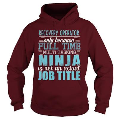 RECOVERY OPERATOR NINJA T-SHIRT