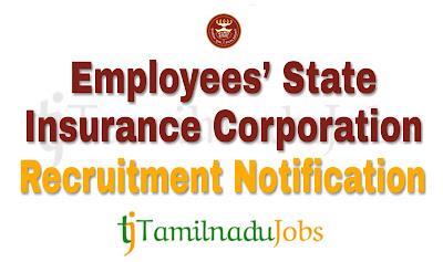 ESIC Recruitment notification 2018, govt job for diploma, govt job Engineering