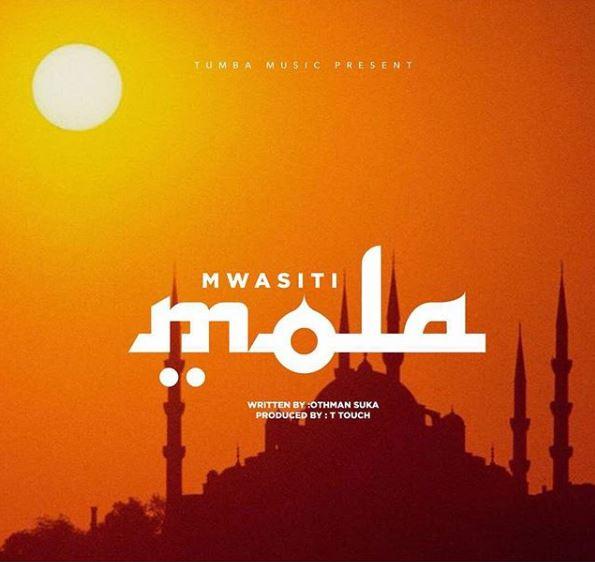 Mwasiti - Ni Yeye (Mola) Allah