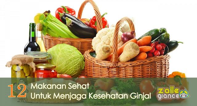 12 Daftar Makanan yang Terukti Ampuh Menjaga Ginjal Tetap Sehat