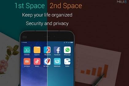 Keren, Di Xiaomi 1 hp serasa punya 2 hp dengan fitur ruang kedua