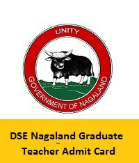 DSE Nagaland Graduate Teacher Admit Card